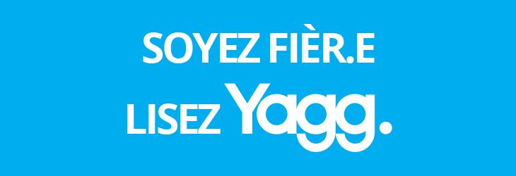 soyez-fier-lisez-Yagg